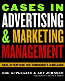 img - for Cases in Advertising and Marketing Management: Real Situations for Tomorrow's Managers book / textbook / text book