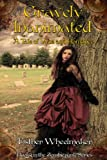 Gravely Inanimated: A Tale of Woe and Romance (Zombiepunk Series Book 1)