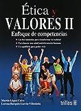 Etica Y Valores 2 Enfoque De Competencias