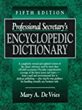 img - for Professional Secretary's Encyclopedic Dictionary book / textbook / text book