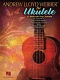 Andrew Lloyd Webber for Ukulele, , 1476874492