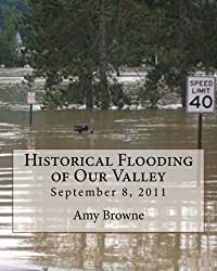 Historical Flooding of Our Valley
