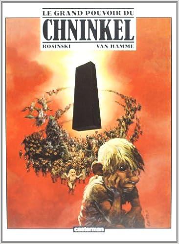 Télécharger en ligne Le grand pouvoir du Chninkel pdf