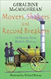 Movers, Shakers and Record Breakers: 20 stories from British History (Britannia)