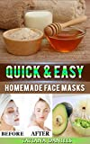 Easy Homemade Face Masks Quick & Easy Homemade Face Masks