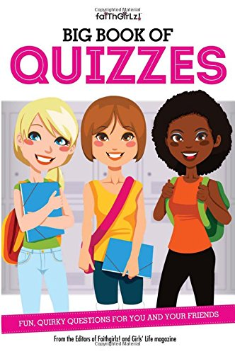 Big Book of Quizzes: Fun, Quirky Questions for You and Your Friends (Faithgirlz)