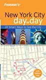 Frommer's New York City Day by Day, Hilary Davidson, 0764579312