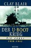 Der U-Boot-Krieg, Die Jäger 1939-1942