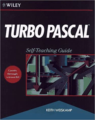 Turbo Pascal(r): Self-Teaching Guide 1st Edition