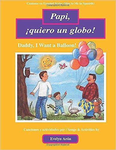 Papi Quiero Un Globo Daddy I Want A Balloon Cantame