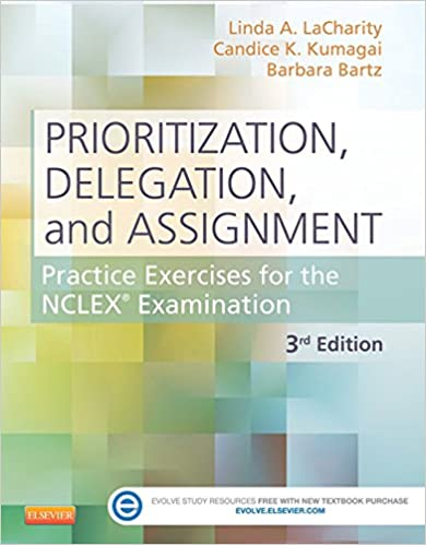 Prioritization delegation and assignment e book practice prioritization delegation and assignment e book practice exercises for the nclex exam kindle edition by linda a lacharity candice k kumagai fandeluxe Choice Image