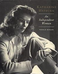 Katherine Hepburn: An Independent Woman