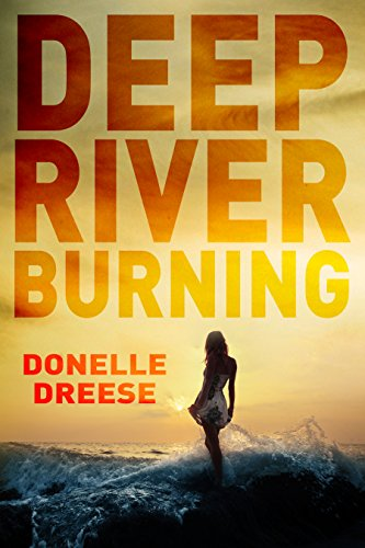 Deep River Burning