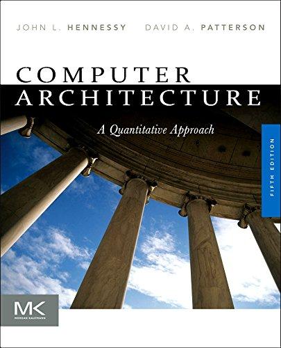 Computer Architecture: A Quantitative Approach by Morgan Kaufmann