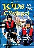 Kids in the Cockpit, Jill Schinas, 0713672293