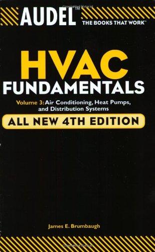 Audel HVAC Fundamentals, Volume 3: Air Conditioning, Heat