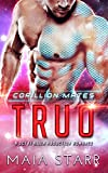 Truo (Corillion Mates)(A Sci Fi Alien Abduction Romance)
