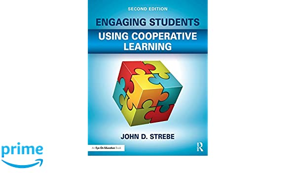 engaging mathematics students using cooperative learning strebe john d