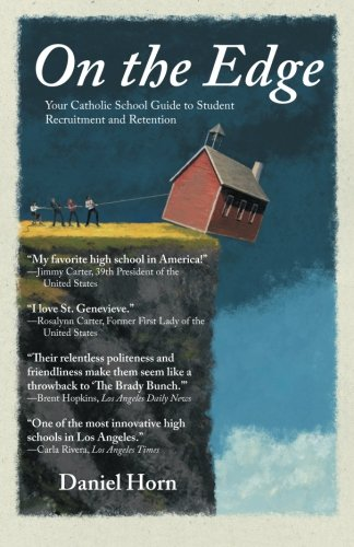 Download On the Edge: Your Catholic School Guide to Student Recruitment and Retention pdf