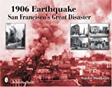 img - for 1906 Earthquake: San Francisco's Great Disaster (Schiffer Books) book / textbook / text book