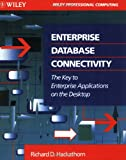 img - for Enterprise Database Connectivity: The Key to Enterprise Applications on the Desktop book / textbook / text book