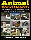 Animal Word Search: Pet and Farm Animal themed word search and scramble puzzles