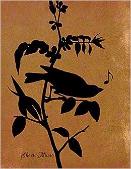 Amazon com: Sheet Music: 8 5x11 notebook with bird making