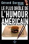 Le plus drôle de l'humour américain par Darmon