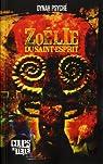 Zoélie du Saint-Esprit par Psyché
