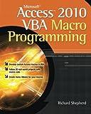 Microsoft Access 2010 VBA Macro Programming (Programming & Web Development - OMG)