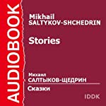 Stories [Russian Edition] | Mikhail Saltykov-Shchedrin