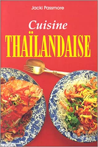Cuisine Thailandaise 9783895083624 Amazon Com Books