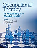 img - for Occupational Therapy in Psychiatry and Mental Health book / textbook / text book