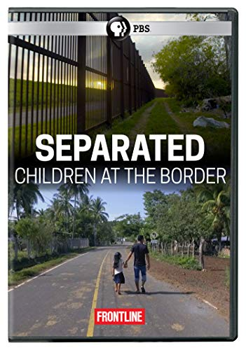 FRONTLINE: Separated: Children at the Border DVD by PBS Distribution