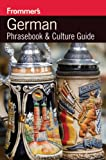 German Phrasebook and Culture Guide, Jane Yager, 0470228598