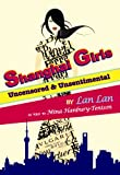 Front cover for the book Shanghai Girls: Uncensored & Unsentimental by Mina Hanbury-Tenison