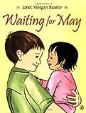 Waiting for May, Janet Morgan Stoeke, 0142408530