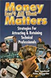 Money Isn't All That Matters, Dan Treadwell and Peter Alexander, 0967832101