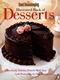 The Good Housekeeping Illustrated Book of Desserts, Good Housekeeping Editors, 0688103561