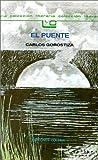 El Puente, Carlos Gorostiza, 9505811063