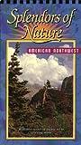 Splendors of Nature: American Northwest [VHS]