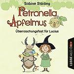 Überraschungsfest für Lucius (Petronella Apfelmus - Hörspiel 1) | Sabine Städing