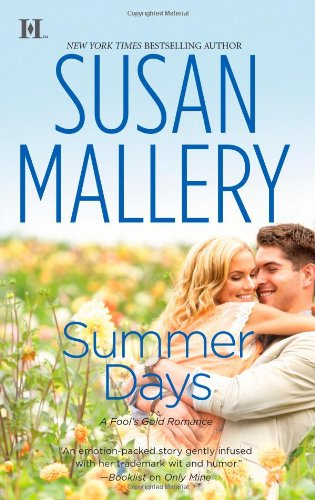 Summer Days - Book #7 of the Fool's Gold
