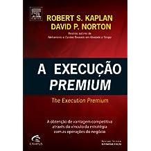 A Execução Premium