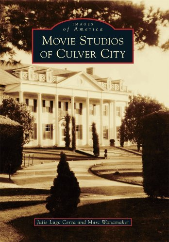 Movie Studios of Culver City (Images of America Series) by Julie Lugo Cerra - Shopping City Culver