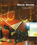 Movie Worlds: Production Design in Film