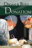 Organ and Body Donation, Hal Marcovitz, 1616135247