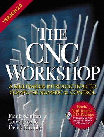 The CNC Workshop Version 2.0 (2nd (Cnc Workshop)