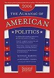 The Almanac of American Politics 2006, Michael Barone and Richard E. Cohen, 0892341122