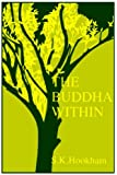 The Buddha Within: Tathagatagarbha Doctrine According to the Shentong Interpretation of the Ratnagotravibhaga (SUNY Series in Buddhist Studies)